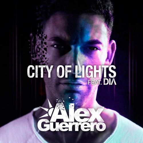 Alex-Guerrero-'City-Of-Lights'-ARTWORK